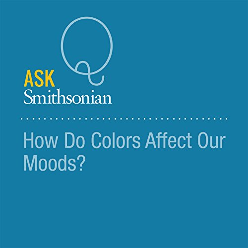 How Do Colors Affect Our Moods? audiobook cover art