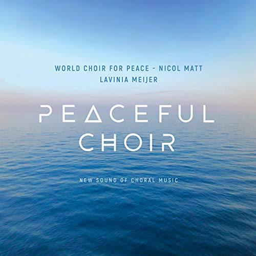 Peaceful Choir - New Sound of Choral Music