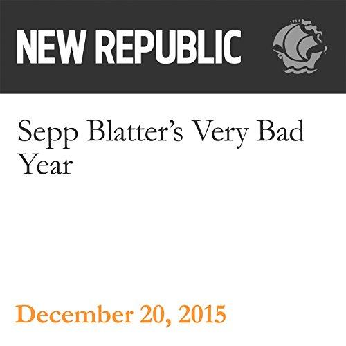 Sepp Blatter's Very Bad Year audiobook cover art
