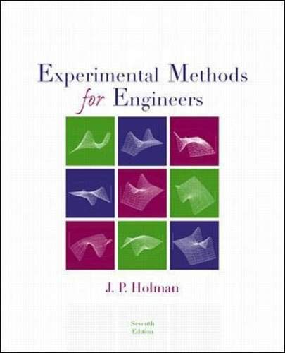 Compare Textbook Prices for Experimental Methods for Engineers McGraw-Hill Mechanical Engineering 7 Edition ISBN 9780073660554 by Holman, Jack