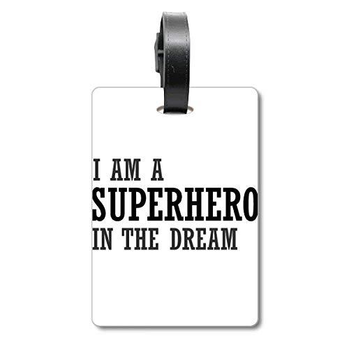 私は夢の中のスーパーヒーローです 旅行カバンのタグ旅行者の識別標識