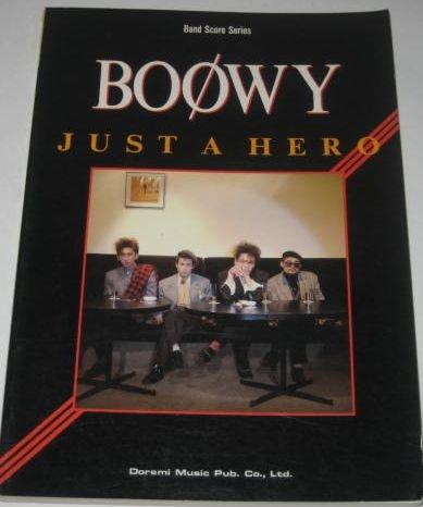 バンドスコア BOOWYジャストアヒーロー (バンド・スコアシリーズ)の詳細を見る