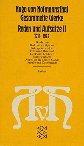 Reden und Aufsätze II: (1914-1924) (Hugo von Hofmannsthal, Gesammelte Werke in zehn Einzelbänden)