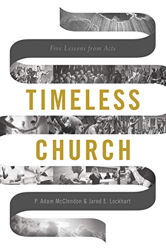 Timeless Church: Five Lessons from Acts