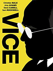 Vice – Dick Cheney Movie