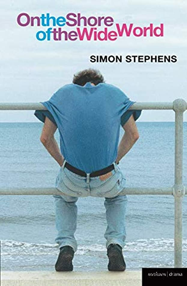寛容な課税ましいOn The Shore Of The Wide World (Modern Plays)