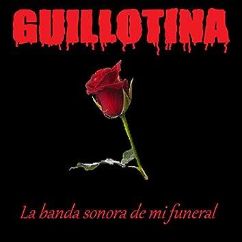 La Banda Sonora De Mi Funeral