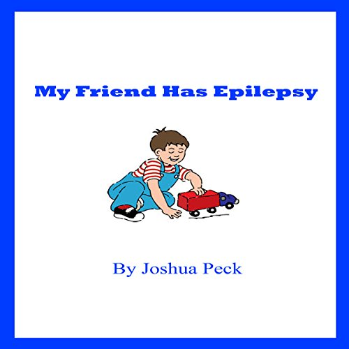 My Friend Has Epilepsy audiobook cover art