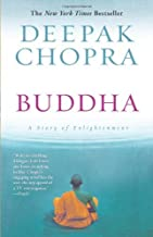 By Deepak Chopra: Buddha: A Story of Enlightenment