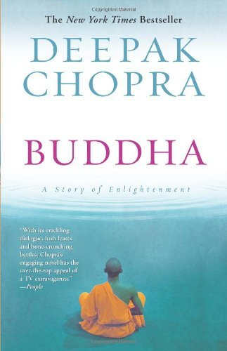 By Deepak Chopra: Buddha: A Story of Enlightenment