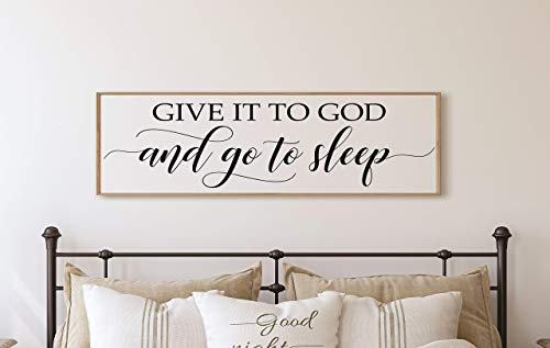 Give it to God and go to sleep master bedroom wall decor over the bed horizontal framed bedroom decor sign