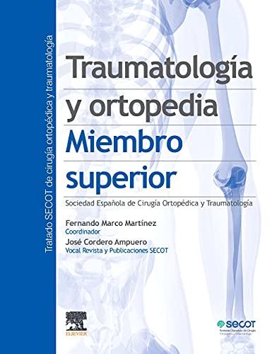 Traumatología y ortopedia. Miembro superior