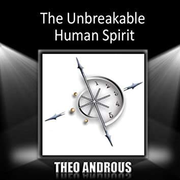 The Unbreakable Human Spirit