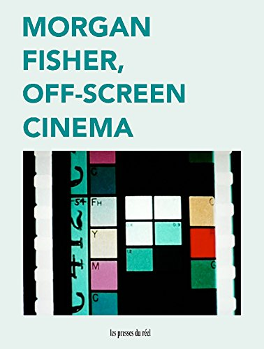Morgan Fisher: Off-Screen Cinema (English Edition)