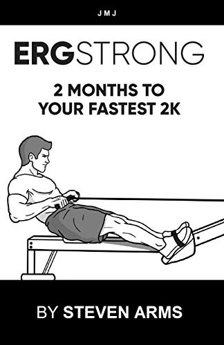 ERGSTRONG: 2 Months To Your Fastest 2K (English Edition)