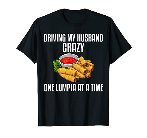 Funny Lumpia Gift For Women Mom Pinoy Filipino Food Lovers T-Shirt