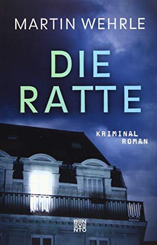 Die Ratte: Kriminalroman