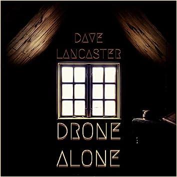 Drone Alone