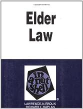 Frolik and Kaplan's Elder Law in a Nutshell, (Nutshell Series)