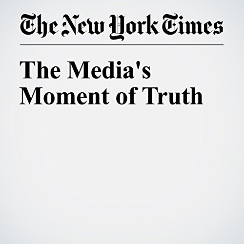 The Media's Moment of Truth cover art