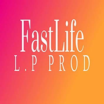 FastLife (Extended Version)