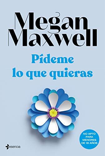 2. Pídeme lo que quieras – Megan Maxwell