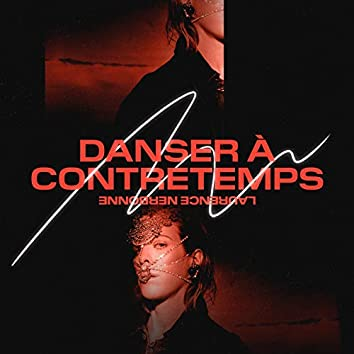 Danser à contretemps (Radio Edit)