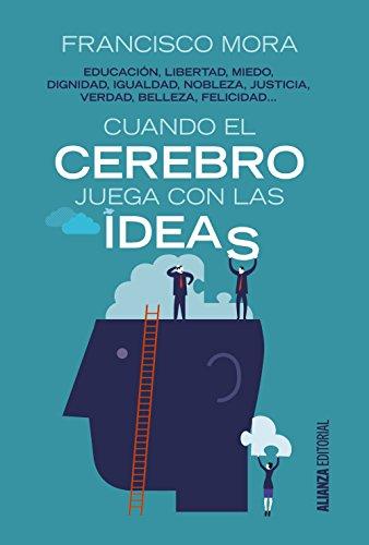 Cuando el cerebro juega con las ideas: Educación, libertad