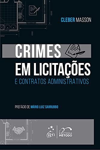 Crimes em Licitações e Contratos Administrativos