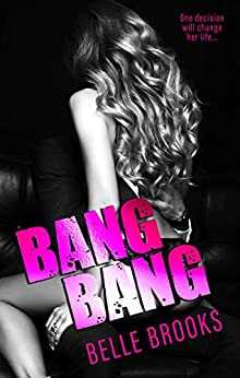 Bang Bang by [Belle Brooks, Lauren Clarke]