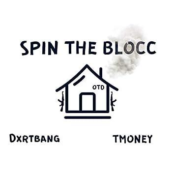 Spin The Blocc (feat. Tmoney)