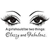 JUEKUI Wall Decals A Girl Shoud be Two Things Classy and Fabulous Beauty Salon Decor Eye Eyelash Quote Vinyl Stickers Makeup Nail Manicure WS45 (Black, 65x112cm)