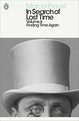 Finding Time Again (In Search of Lost Time 6) (v. 6)