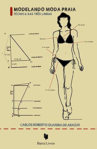 Modelando Moda Praia: Técnica das Três Linhas