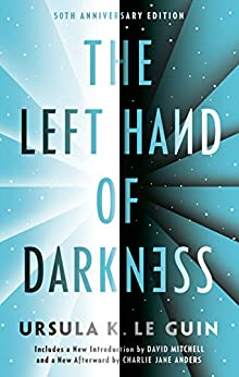 The Left Hand of Darkness: 50th Anniversary Edition (Ace Science Fiction) by [Ursula K. Le Guin, David Mitchell, Charlie Jane Anders]