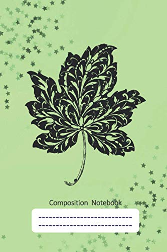 Composition Notebook - A wide ruled lined Journal for School, College, Home or Office: A 100 pages, 6'x 9' inches lined Notebook with an attractive Cover of an Artistic Leaf