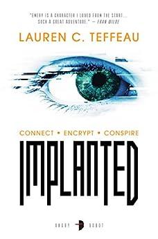 Implanted by [Lauren C. Teffeau]