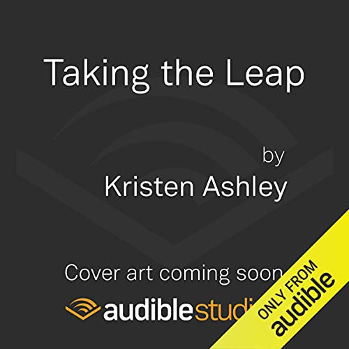 Taking the Leap Audiobook By Kristen Ashley cover art