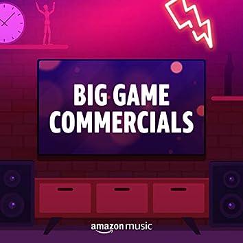 Big Game Commercials