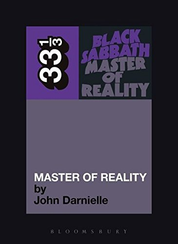 Darnielle, J: Black Sabbath: Master of Reality (33 1/3)
