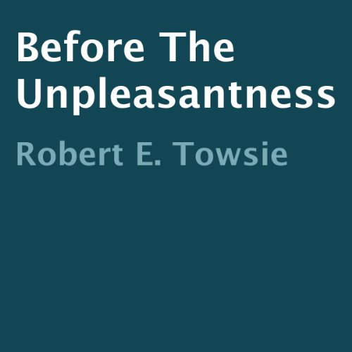 Before the Unpleasantness cover art