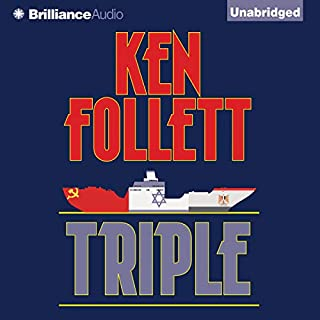 Triple                   By:                                                                                                                                 Ken Follett                               Narrated by:                                                                                                                                 J. Charles                      Length: 11 hrs and 56 mins     548 ratings     Overall 4.0