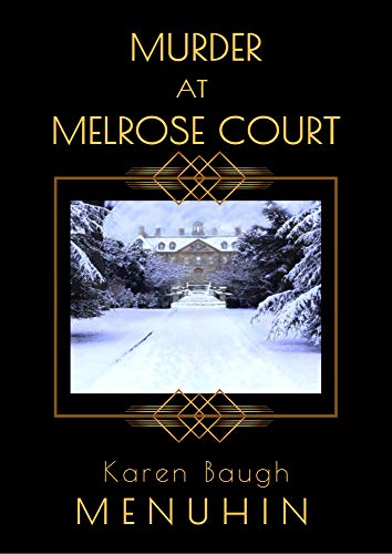 Murder At Melrose Court by Karen Baugh Menuhin ebook deal