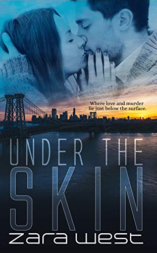 Under The Skin: Love, Fear, and Destroyed Dreams (The Skin Quartet Series Book 4) (English Edition)