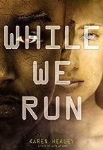 While We Run
