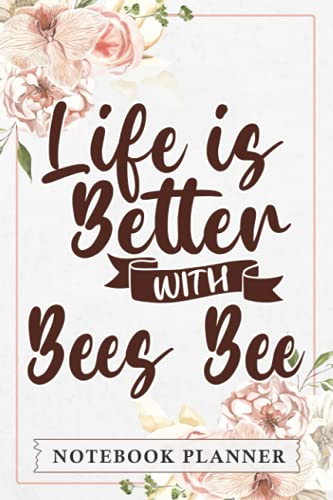 Notebook Planner Life Is Better With Bees Bee Good: Book, Hourly, Agenda, PocketPlanner, Monthly, Pretty,, Home Budget, , Daily Organizer