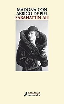 Madona con abrigo de piel de [Sabahattin Ali, Rafael Carpintero Ortega]
