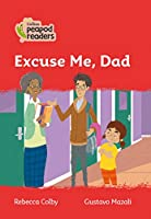Level 5 – Excuse Me, Dad (Collins Peapod Readers)