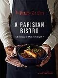 A Parisian Bistro: La Fontaine de Mars in 50 Recipes