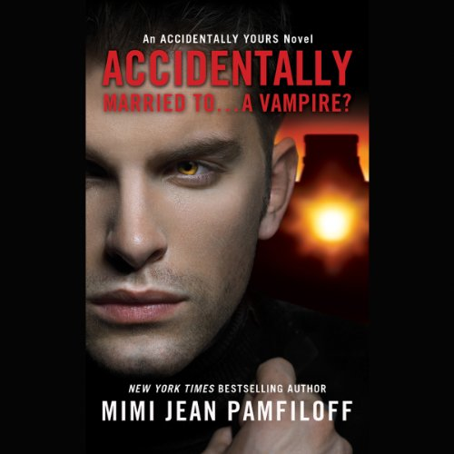 Accidentally Married to...A Vampire? cover art